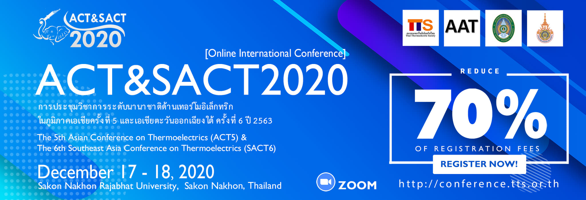 Welcome to The 5th Asian Conference on Thermoelectrics (ACT5) & The 6th Southeast Asia Conference on Thermoelectrics (SACT6)